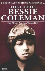 The Life of Bessie Coleman by Plantz, Connie -Paperback