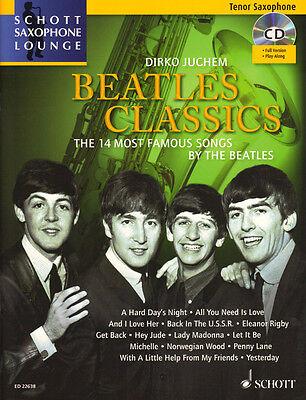 Schott Saxophone Lounge Beatles Classics Tenor Sax Play-Along Noten CD D. Juchem