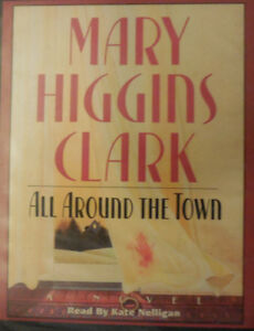 Mary Higgins Clark-All Around The Town-2 cassette audio book +