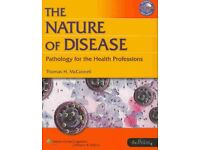 Book - The Nature of Disease. Pathology for the Health Professions
