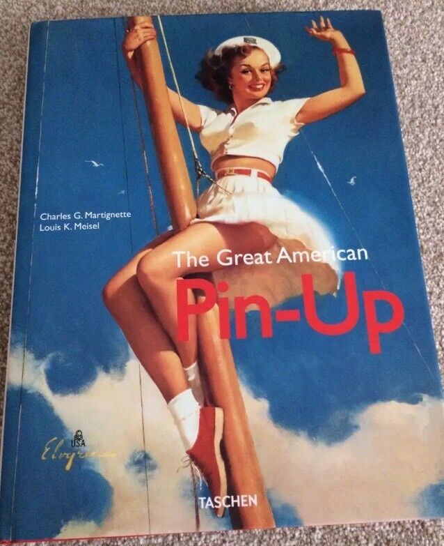 The Great American Pin Up Hardback Book - Retro Vintage Art Fashion 1950s