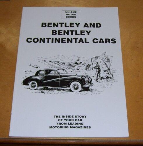 BENTLEY+AND+BENTLEY+CONTINENTAL+ROAD+TEST+REPRINT+BOOK+MOSTLY+POSTWAR+UNIQUE