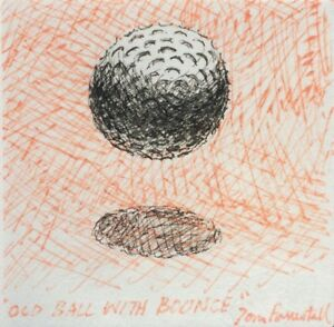 Tom Forrestall Sketch - Old Ball With Bounce