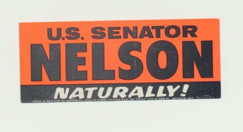 1968 or 1974 Senator Gaylord Nelson Wisconsin small bumper sticker (c)
