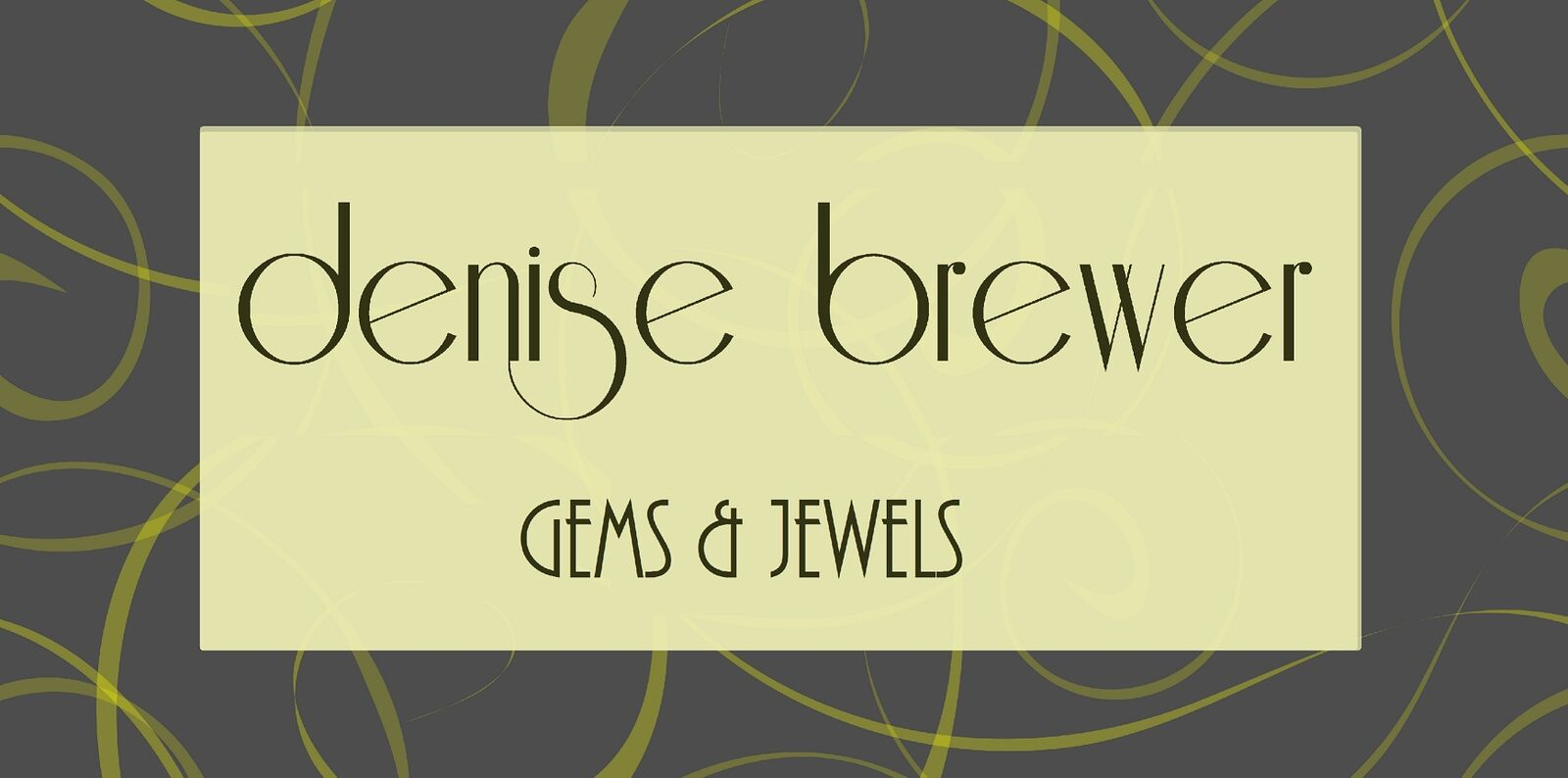 Denise Brewer Gems and Jewels