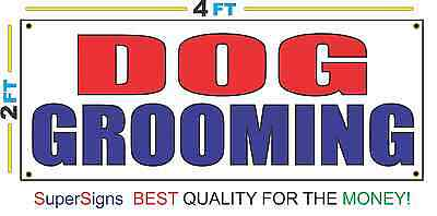 2x4 DOG GROOMING Banner Sign Red White & Blue NEW Discount Size & Price