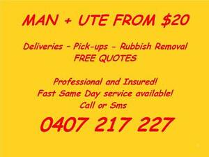 MAN AND UTE FROM $20 FREE QUOTES & RUBBISH REMOVAL ALL AREAS! Mango Hill Pine Rivers Area Preview