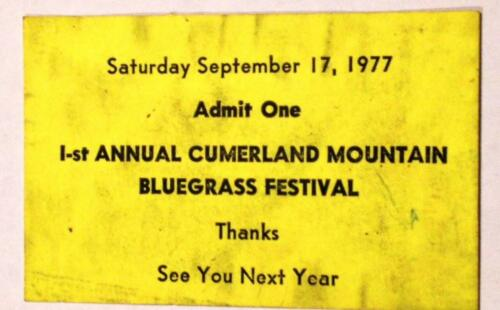 Cumberland Mountain Bluegrass Festival 1st Annual 9/17/77 Ticket Stub