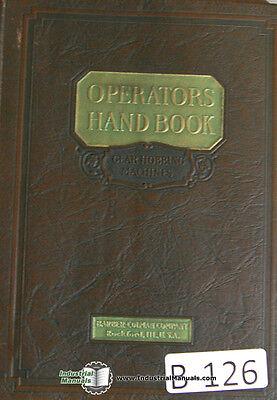 Barber Colman 3 12 Gear Hobbing Operations And Repair Parts Manual