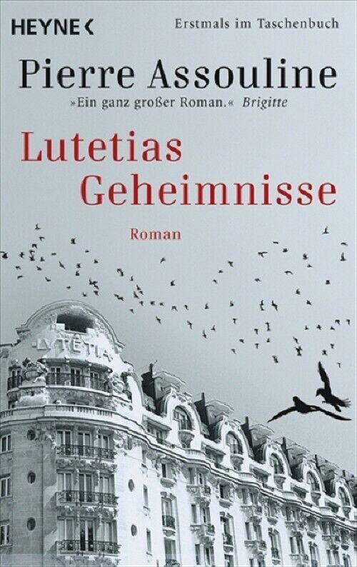 Lutetias Geheimnisse - Pierre Assouline