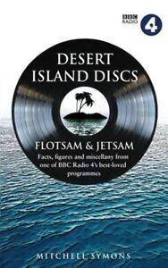 Desert Island Discs: Flotsam & Jetsam: Fascinating Facts, Figures and...