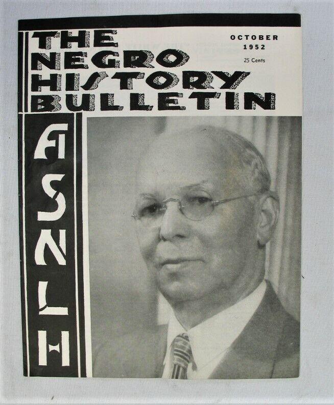 Vintage Magazine - The Negro History Bulletin - ASNLH -- Oct 1952