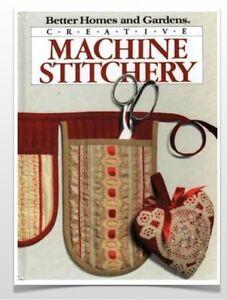 Creative Machine Stitchery - hard cover book