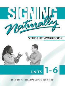 Signing Naturally Units 1-6 (with 2 DVDs)