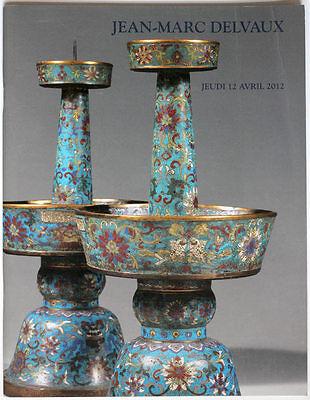 Asian Art, China/Japan Jean-Marc Delvaux Paris 2012 auction catalogue