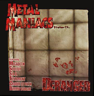 METAL MANIACS pres. DERANGED - CD - NEU - Soulfly Megadeth Dimmu...
