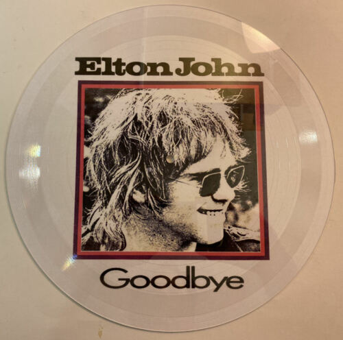Elton John Goodbye RARE 12-inch 1-sided picture disc
