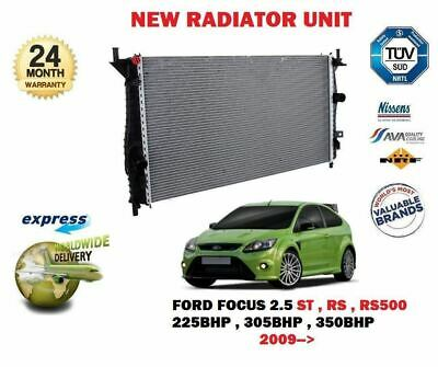 FOR FORD FOCUS 2.5 ST RS RS500 225BHP 305BHP 350BHP 2009-> NEW RADIATOR UNIT