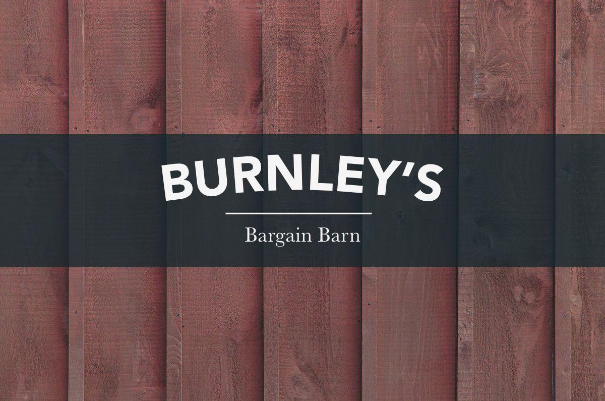 Burnley s Bargain Barn