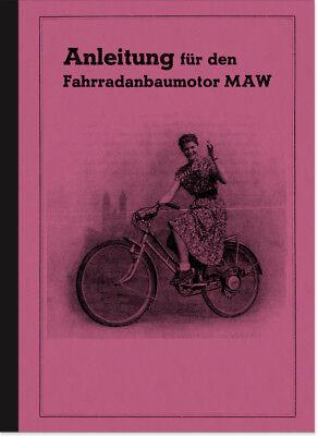 MAW Motor Fahrradmotor Anbaumotor Bedienungsanleitung Betriebsanleitung Handbuch