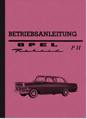 Opel Rekord P II 2 Bedienungsanleitung Betriebsanleitung Handbuch P2 PII Manual