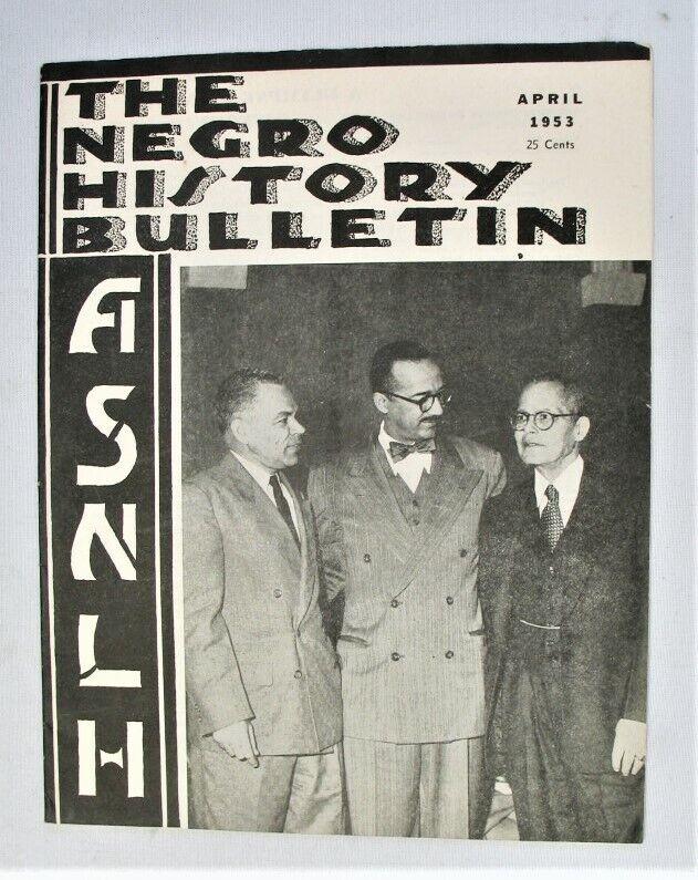 Vintage Magazine - The Negro History Bulletin - ASNLH -- April 1953