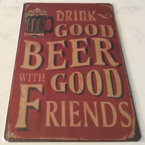 Enseigne ''Drink good beer with good friends''