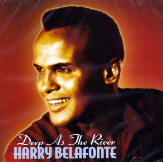HARRY BELAFONTE - DEEP AS THE RIVER (NEW SEALED CD)