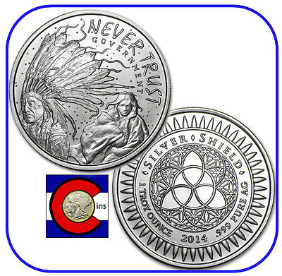 2014 Silver Shield Never Trust Government 1 Oz  Silver Round Coin