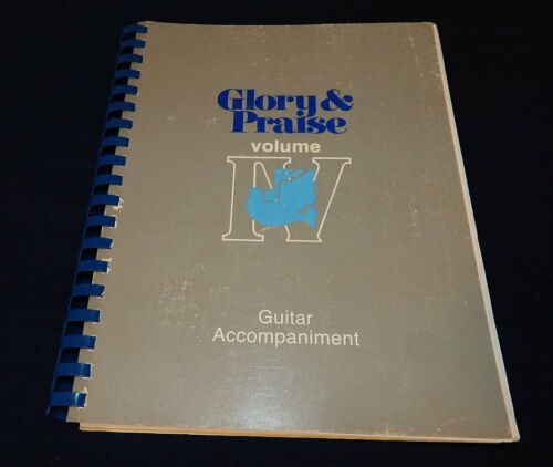 Glory and Praise Vol 4 Guitar Accompaniment Songbook 1990 VERY RARE 110+ Hymns