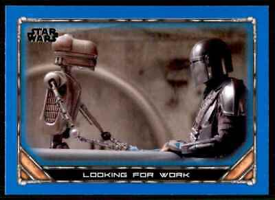 2020 Topps Star Wars The Mandalorian Blue Looking For Work #56