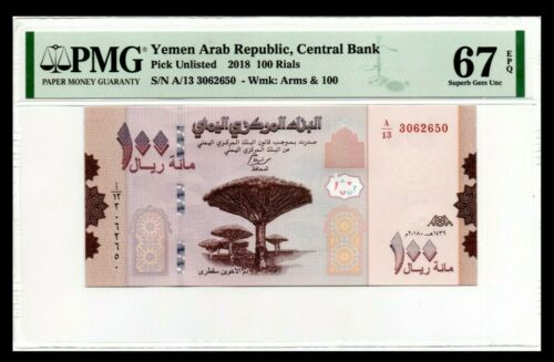 Yemen UNC Note 100 Rials 2018 P-New PMG 67 Superb Gem Uncirculated