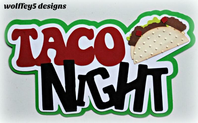 CRAFTECAFE TACO KID TITLE  premade paper piecing scrapbook diecut piece page 3D
