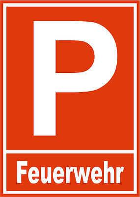 Parkplatzschild - Feuerwehr - Alu-Dibond-Schild 21x15 cm DE3923 Garage Parken
