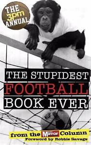 The 3pm Annual: The Stupidest Football Book Ever Daily Mirror Hazelbrook Blue Mountains Preview