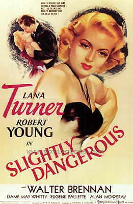 SLIGHTLY DANGEROUS Movie POSTER 27x40 Lana Turner Robert Young Walter Brennan