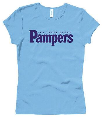 Ich trage gerne Pampers - Damenshirt / Girl / Woman, Gr. XS bis XL