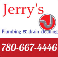 JERRY'S PLUMBING & DRAIN CLEANING call 780-667-4446