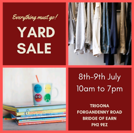 **YARD SALE** 8th & 9th July - Everything must go!