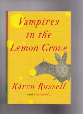 VAMPIRES IN THE LEMON GROVE-KAREN RUSSELL-SIGNED STATED