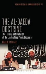 The Al-Qaeda Doctrine: The Framing and Evolution of the Leadership's Public Disc
