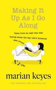 Making-It-Up-As-I-Go-Along-Good-Condition-Book-Keyes-Marian-ISBN-97807181825