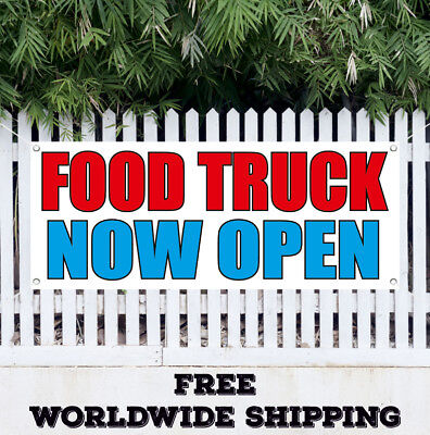 Banner Vinyl Food Truck Now Open Advertising Sign Flag Grand Opening Farm Food