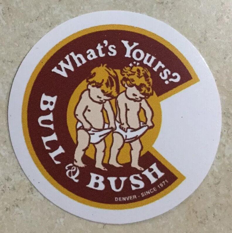 Bull & Bush Brewing Company STICKER Decal Beer Micro Denver Colorado CO