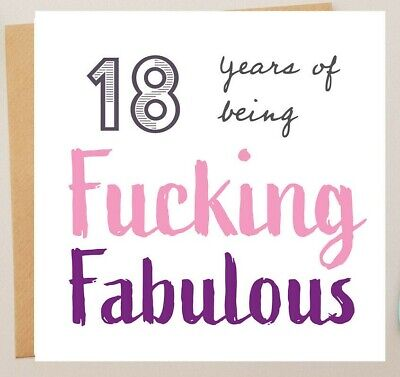 FUNNY 18TH BIRTHDAY CARD /BEST FRIEND HUMOUR/RUDE/SARCASM EIGHTEEN - 18 (Best Friend 18th Birthday)