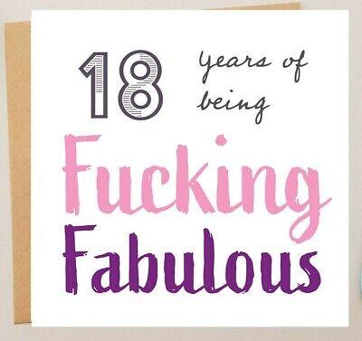 FUNNY 18TH BIRTHDAY CARD /BEST FRIEND HUMOUR/RUDE/SARCASM EIGHTEEN - 18