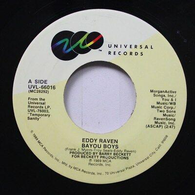 Country 45 Eddy Raven - Bayou Boys / Engel Feuer auf Universal Records (Raven Feuer)