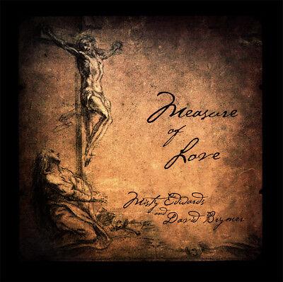 Misty Edwards / David Brymer- Measure Of Love CD 2011 Forerunner Music ** NEW **