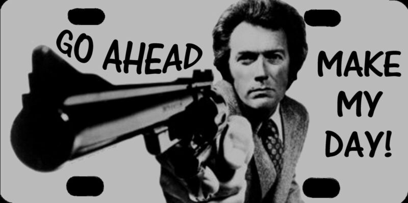 """Clint Eastwood Dirty Harry Go Ahead Make My Day Photo License Plate 12""""x6"""" NEW"""