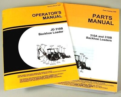 Operators Parts Manual Set For John Deere 310b Tractor Loader Backhoe Catalog